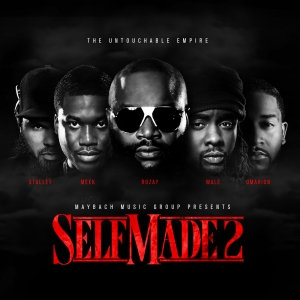 Maybach Music Group, 'Self Made Vol. 2′ (MMG/Warner Bros.)