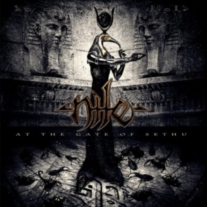 Nile, 'At the Gate of Sethu' (Nuclear Blast)