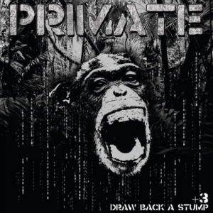 Primate, 'Draw Back a Stump' (Relapse)
