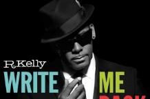R. Kelly, 'Write Me Back' (RCA)