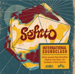 Sofrito, 'International Soundclash' (Strut)