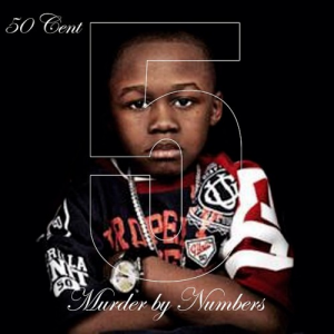 50 Cent, '5 (Murder by Numbers)' (Self-Released)
