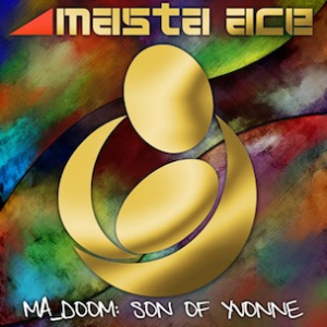 Masta Ace, 'Ma_Doom: Son of Yvonne' (Fat Beats)