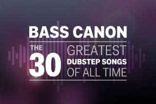 The 30 Greatest Dubstep Songs of All Time