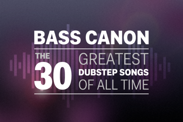 The 30 Greatest Dubstep Songs of All Time | SPIN