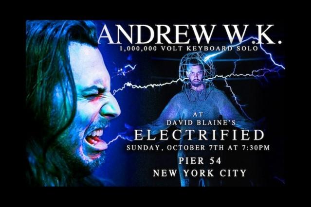 Andrew W.K. David Blaine Electrified keyboard