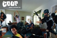The Coup, 'Sorry to Bother You' (Anti-)