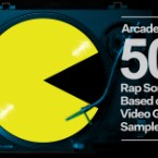 Arcade Fire: 50 Rap Songs Based on Video Game Samples
