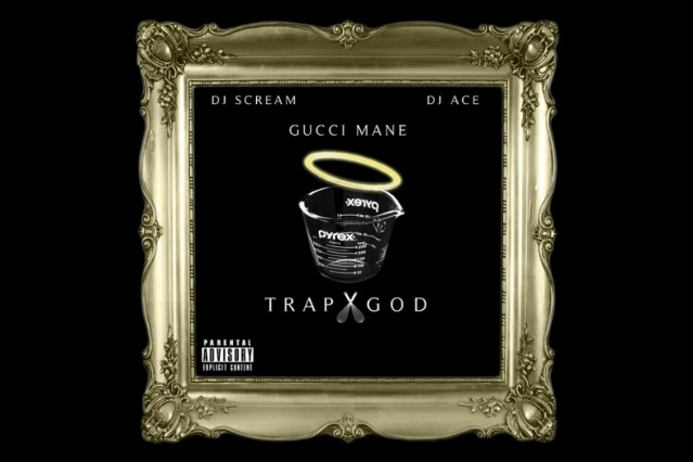 Gucci Mane Trap God Mixtape Download