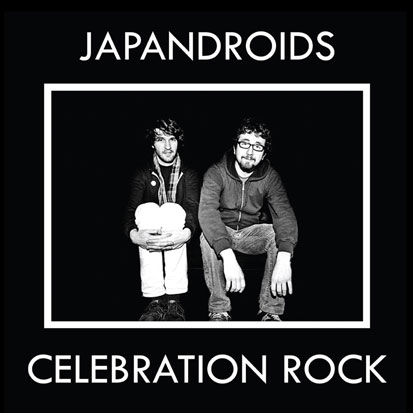 Japandroids - <i>Celebration Rock</i> (Polyvinyl)