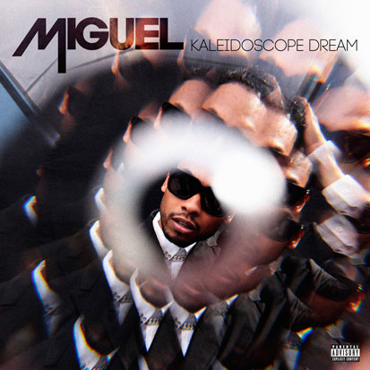 Miguel - <i>Kaleidoscope Dream</i> (RCA)