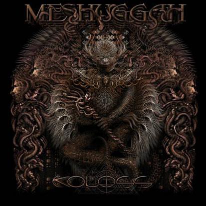 Meshuggah - <i>Koloss</i> (Nuclear Blast)