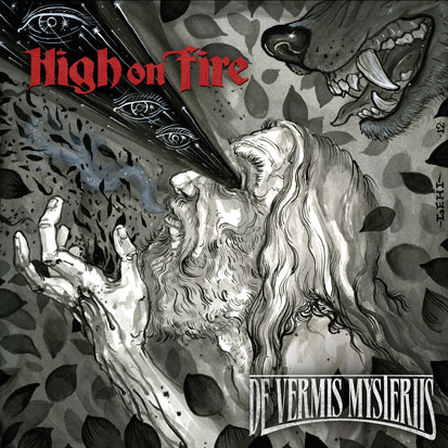 High on Fire - <i>De Vermis Mysteriis</i> (E1)