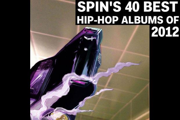 SPIN's 40 Best Hip-Hop Albums of 2012