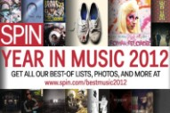 Hear SPIN's Favorite Songs of 2012 in a 101-Track Spotify Playlist
