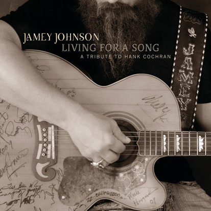 Jamey Johnson - <i>Living for a Song: A Tribute to Hank Cochran</i> (Mercury Nashville)