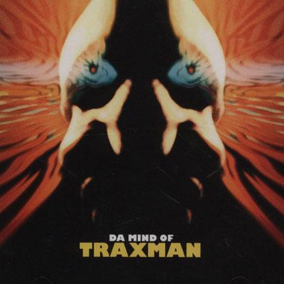 Traxman - <i>Da Mind of Traxman</i> (Planet Mu)