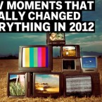 10 TV Moments That Totally Changed Everything in 2012