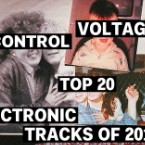 Control Voltage's Top 20 Electronic Tracks of 2012