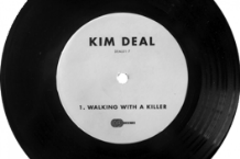 "Kim Deal's ""Walking With a Killer"" single"