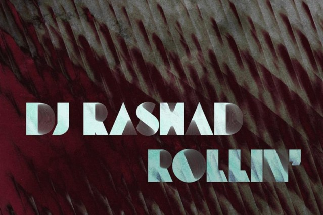 DJ Rashad 'Let it Go' Rollin' EP Hyperdub