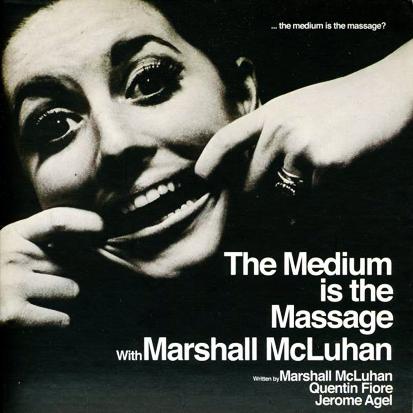 Marshall McLuhan – <I>The Medium Is the Massage</i> (Columbia, 1968)