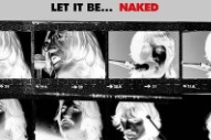 The Beatles Finally 'Let It Be… Naked' on the Internet