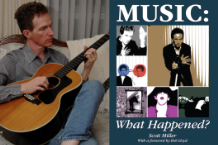 Scott Miller, 'Music: What Happened?'
