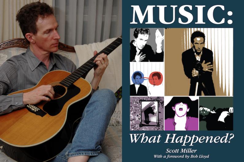 Scott Miller, 'Music: What Happened?'