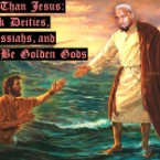 Bigger Than Jesus: 25 Rock Deities, Rap Messiahs, and Would-Be Golden Gods
