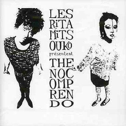 Les Rita Mitsouko - <i>Présentent The No Comprendo</i> (Virgin, 1987)