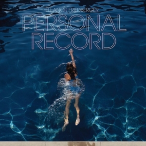 Eleanor Friedberger, 'Personal Record' (Merge)