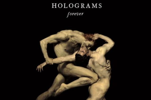 holograms, forever, meditations