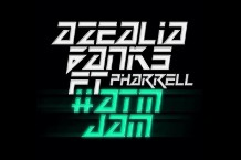 Azealia Banks Pharrell 'ATM Jam' Single