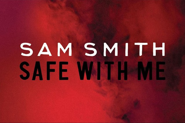 "Sam Smith, ""Safe With Me"""