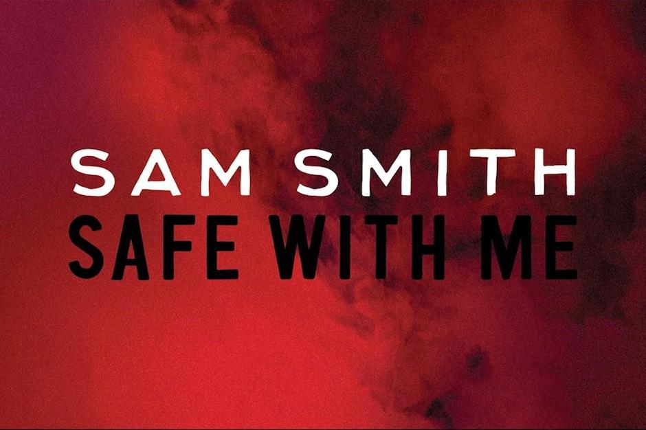 "Sam Smith, ""Safe With Me"""