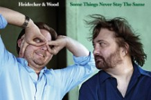heidecker & wood, some things never stay the same