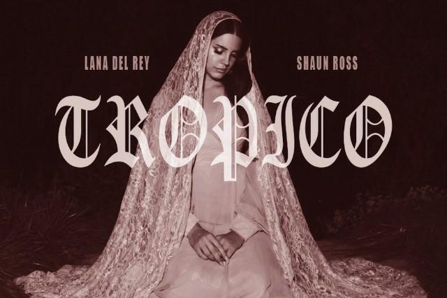 Lana Del Rey, 'Tropico'
