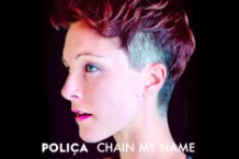 Polica 'Chain My Name' Stream Shulamith