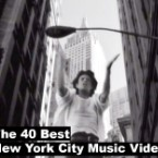 The 40 Best New York City Music Videos