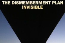 "Cover art for Dismemberment Plan's ""Invisible"""
