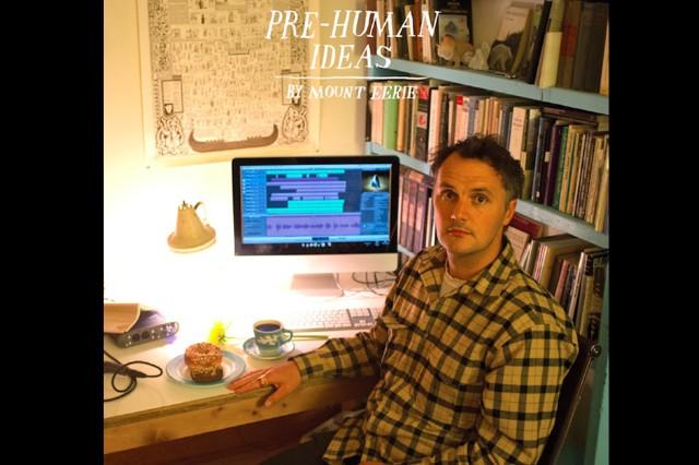 Mount Eerie 'Pre-Human Ideas' 'Lone Bell' Stream Auto-Tune