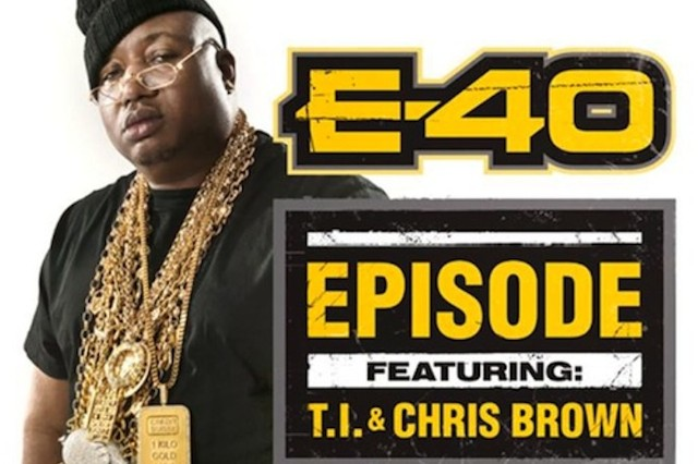 "The cover of E-40's new single ""Episode"""