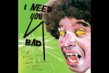 Sonny Smith 'I Need You Bad' Comp San Francisco Garage warm soda polyvinyl