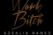 "The cover of Azealia Banks' ""Work Bitch"" remix"