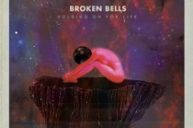 broken bells, after the disco, holding on for life