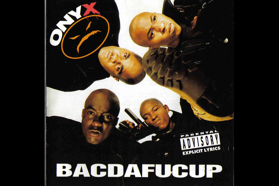 Onyx, <i>Bacdafucup</i> (JMJ/RAL/Def Jam)