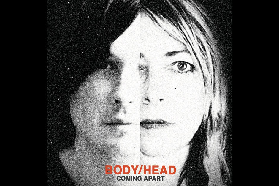 Body/Head, <i>Coming Apart</i> (Matador)