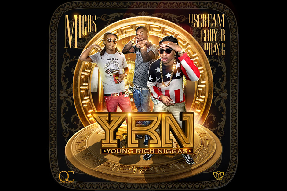 Migos, <i>Young Rich Niggas</i> (Self-Released)