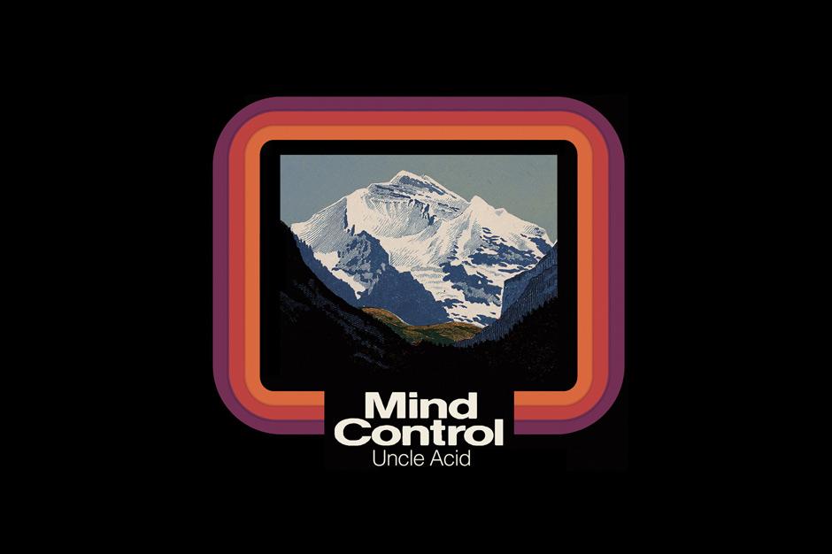 Uncle Acid & The Deadbeats, <i>Mind Control</i> (Metal Blade)